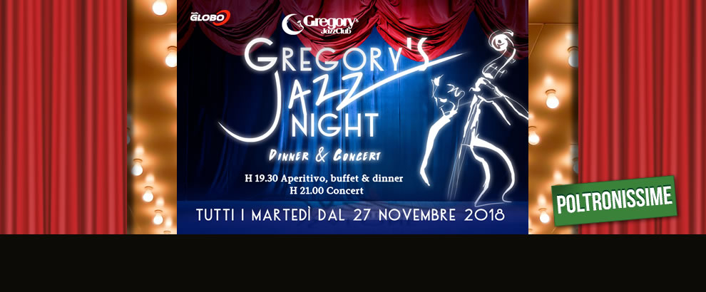 Poltronissime Gregory's Jazz Night al Salone Margherita